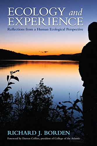 Ecology and Experience: Reflections from a Human Ecological Perspective: Borden, Richard J.