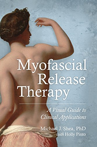 9781583948453: Myofascial Release Therapy: A Visual Guide to Clinical Applications