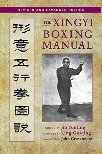 9781583948538: The Xingyi Boxing Manual, Revised and Expanded Edition
