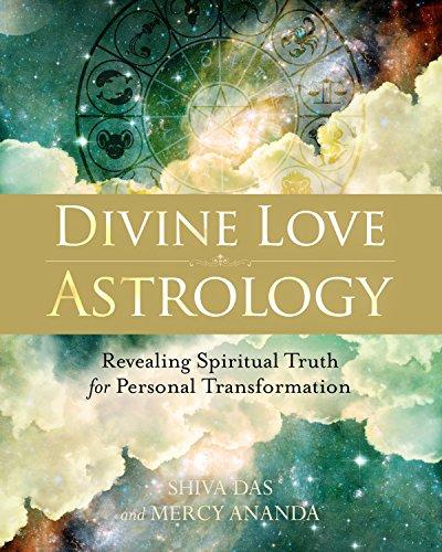 Divine Love Astrology: Revealing Spiritual Truth for Personal Transformation (Paperback): Shiva Das
