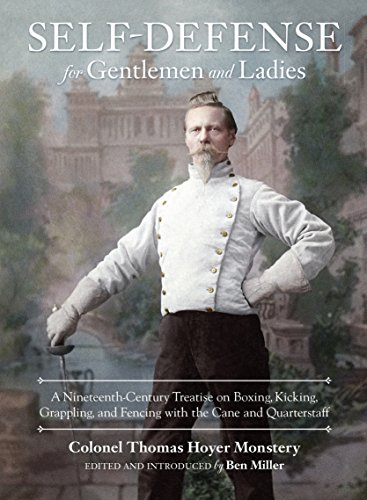 9781583948682: Self-Defense for Gentlemen and Ladies: A Nineteenth-Century Treatise on Boxing, Kicking, Grappling, and Fencing with the Cane and Quarterstaff