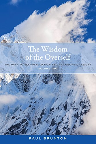 9781583949146: The Wisdom of the Overself: The Path to Self-Realization and Philosophic Insight, Volume 2