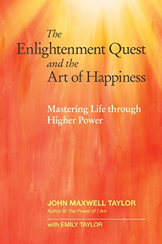 9781583949184: The Enlightenment Quest and the Art of Happiness: Mastering Life through Higher Power