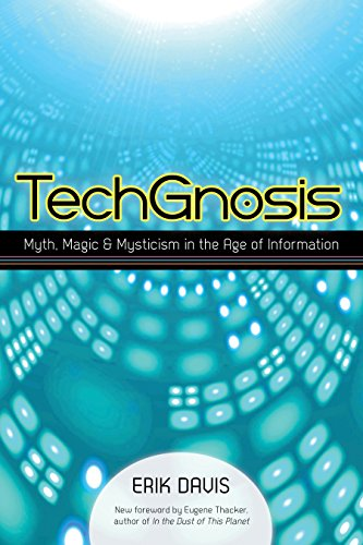 9781583949306: TechGnosis: Myth, Magic, and Mysticism in the Age of Information