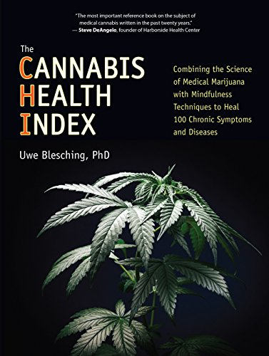The Cannabis Health Index: Combining the Science of Medical Marijuana with Mindfulness Techniques ...