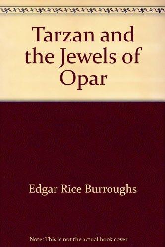 9781583960103: Tarzan and the Jewels of Opar
