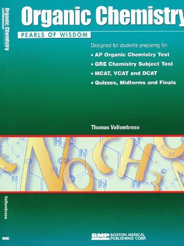 Organic Chemistry Pearls of Wisdom: Thomas Vallombroso