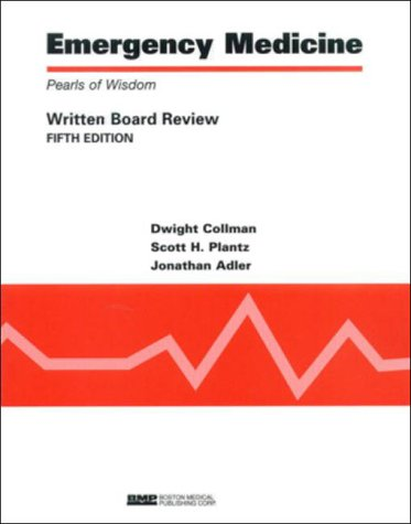 9781584090229: Emergency Medicine: Pearls of Wisdom, Written Board Review