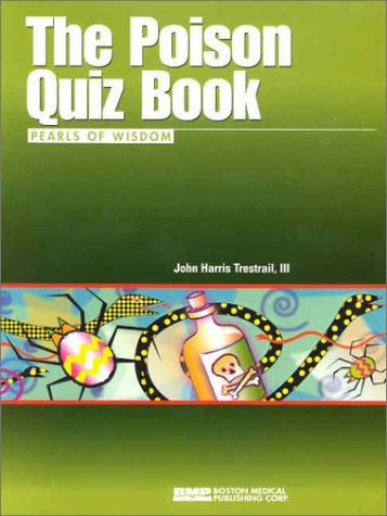 9781584090632: The Poison Quiz Book: Pearls of Wisdom
