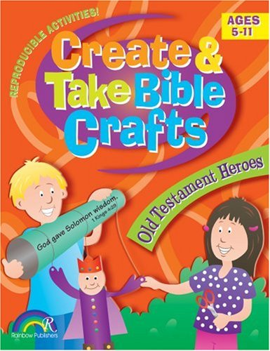 9781584110064: Create and Take Bible Crafts: Old Testament Heroes