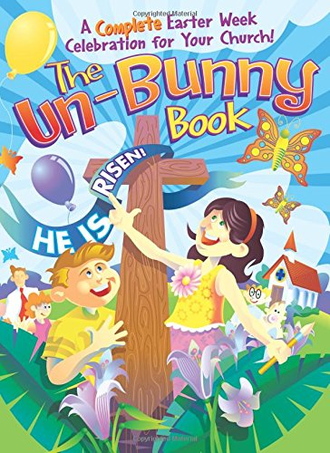 9781584110286: The Un-Bunny Book
