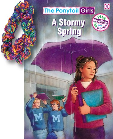 A Stormy Spring (free scrunchie) (9781584110323) by Bonnie Compton Hanson