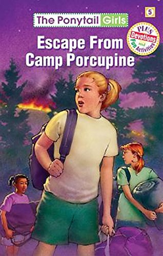 9781584110330: Escape from Camp Porcupine (Ponytail Girls)