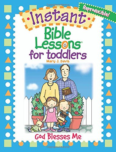 God Blesses Me (Instant Bible Lessons/Toddler)