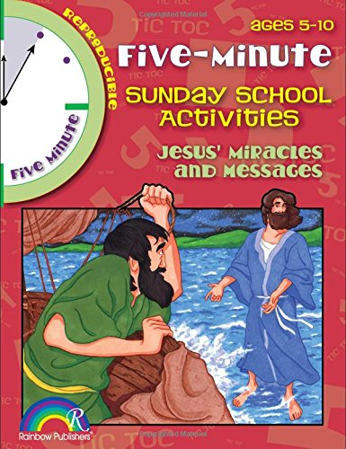 9781584110491: 5 Minute Sunday School Activities -- Jesus' Miracles and Messages