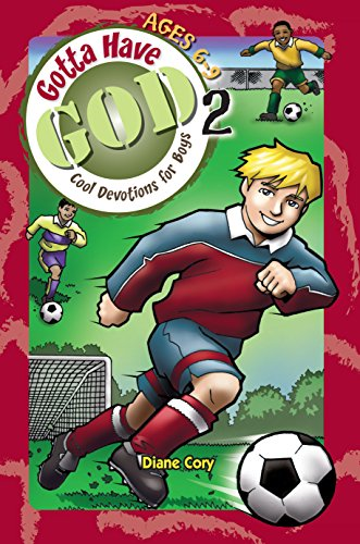 9781584110583: Gotta Have God 2: Cool Devotions for Boys (Ages 6-9)