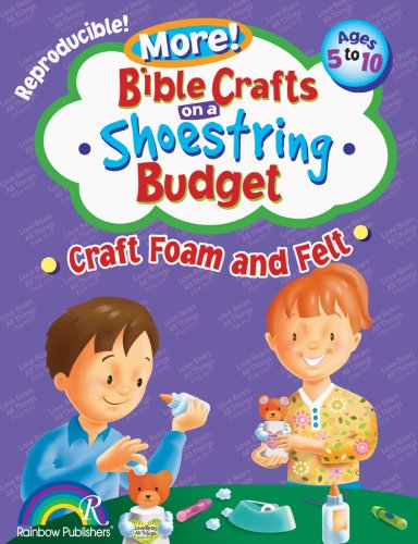9781584110613: Bible Crafts on a Shoestring Budget: Craft Foam & Felt