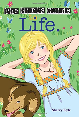 The Girl's Guide to Life: Kyle, Sherry