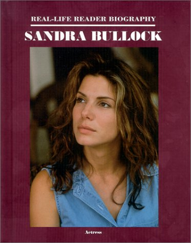 Sandra Bullock (Real-Life Reader Biography): Zannos, Susan