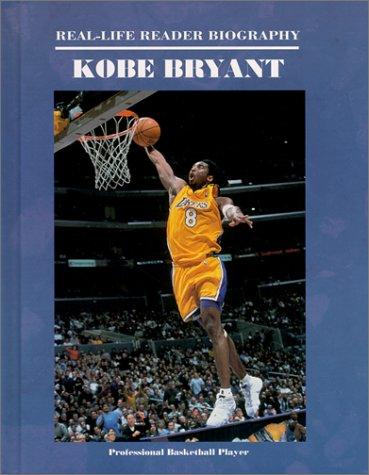 Kobe Bryant (Real-Life Reader Biography): Torres, John Albert