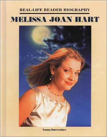 Melissa Joan Hart (Real-Life Reader Biography): Gaines, Ann Graham