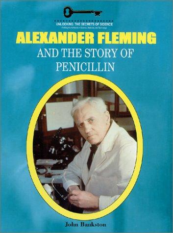 alexander fleming the revolution of penicillin Penicillin man: alexander fleming and the antibiotic revolution: kevin brown: 9780750931533: books - amazonca.
