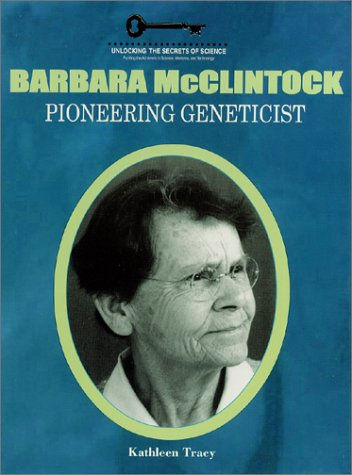 9781584151111: Barbara McClintock: Pioneering Geneticist (Unlocking the Secrets of Science)