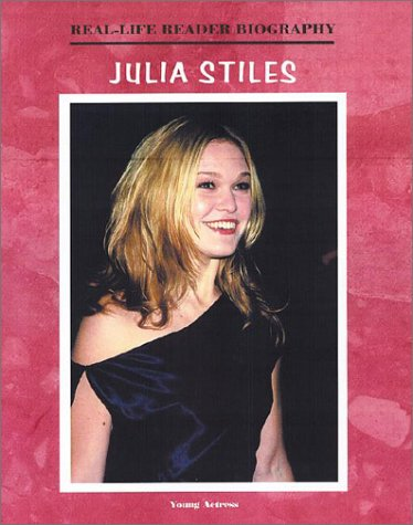 9781584151302: Julia Stiles (Real-Life Reader Biography)