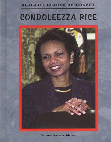 Condoleezza Rice (Real-Life Reader Biography): Wade, Linda