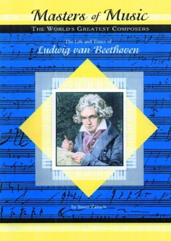 9781584151906: Ludwig van Beethoven (Musicmakers: World's Greatest Composers) (Masters of Music)