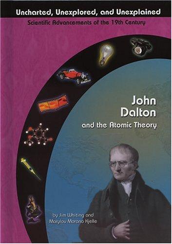 John Dalton and the Atomic Theory: Marylou Kjelle
