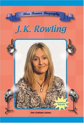 9781584153252: J.K. Rowling (Blue Banner Biographies)