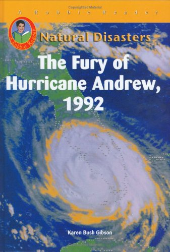 9781584154167: The Fury of Hurricane Andrew, 1992 (Natural Disasters)