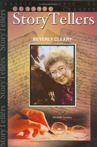 9781584154570: Beverly Cleary (Classic Storytellers)