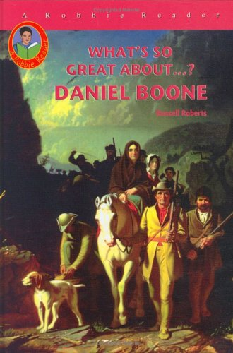 9781584154754: Daniel Boone (Robbie Readers) (What's So Great About?)