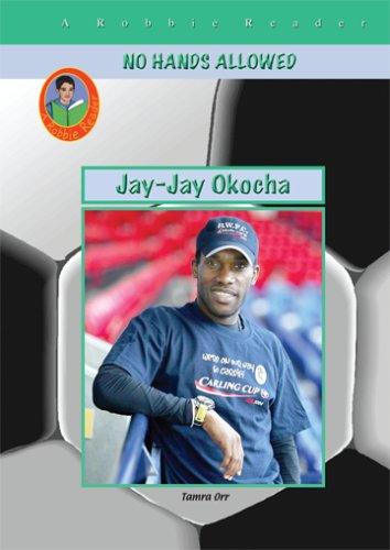 9781584154938: Jay-Jay Okocha (Robbie Readers) (No Hands Allowed)