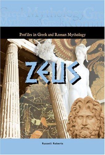9781584155591: Zeus (Profiles in Greek & Roman Mythology) (Profiles in Greek and Roman Mythology)