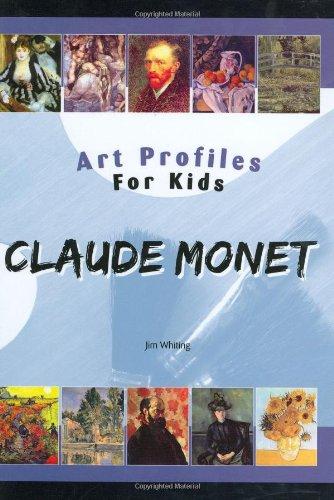 9781584155638: Claude Monet (Art Profiles for Kids)