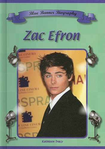 9781584156185: Zac Efron (Blue Banner Biographies)