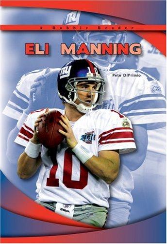9781584157267: Eli Manning (Robbie Reader Contemporary Biographies)