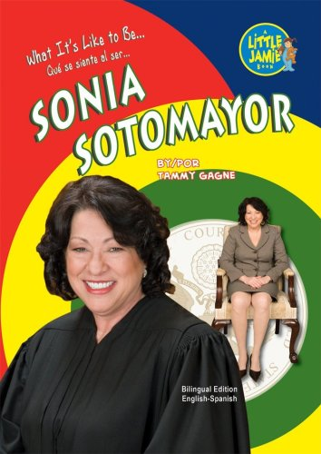 Sonia Sotomayor (Little Jamie Books: What It's Like to Be?) (Spanish Edition) (Little Jamie ...