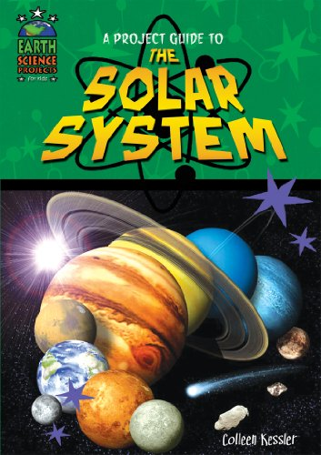 9781584158677: A Project Guide to the Solar System (Earth Science Projects for Kids)