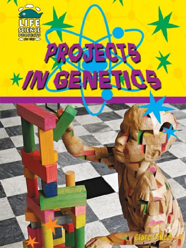 9781584158776: Projects in Genetics (Life Science Projects for Kids) (Life Science Projects for Kids (Library))