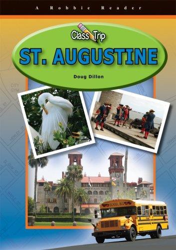 9781584158820: St. Augustine (Class Trip) (Robbie Reader: Class Trip)