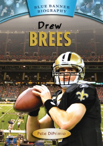 9781584159117: Drew Brees (Blue Banner Biographies)