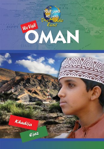 9781584159629: We Visit Oman (Your Land and My Land: The Middle East)