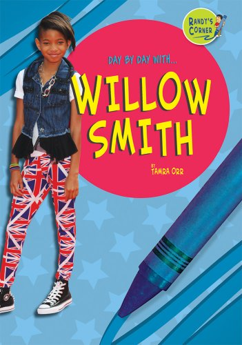 9781584159834: Willow Smith (Day by Day With)