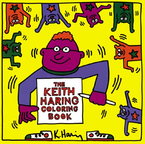 9781584180159: The Keith Haring Coloring Book