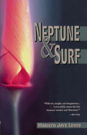 Neptune & Surf: Lewis, Marilyn Jaye
