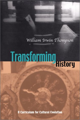 9781584200017: Transforming History: A Curriculum for Cultural Evolution
